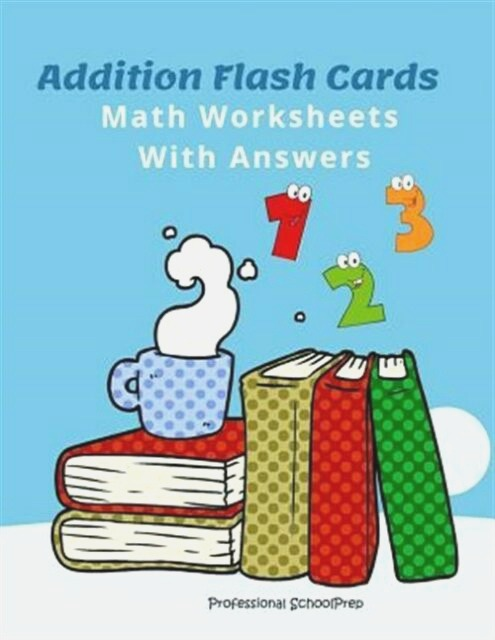 Addition Flash Cards Math Worksheets with Answers Learn