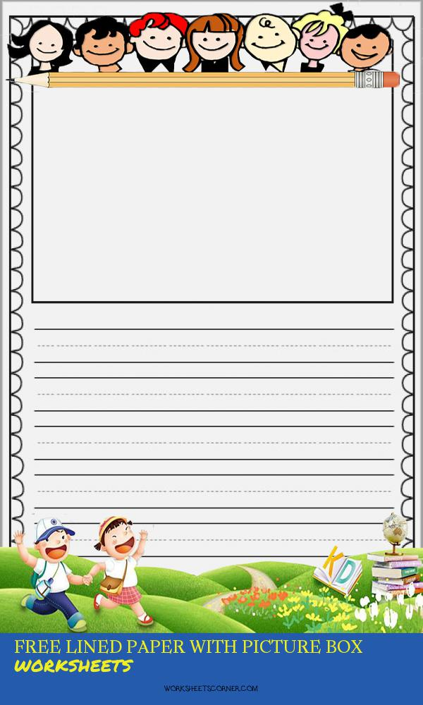 Free Lined Paper with Picture Box Worksheets