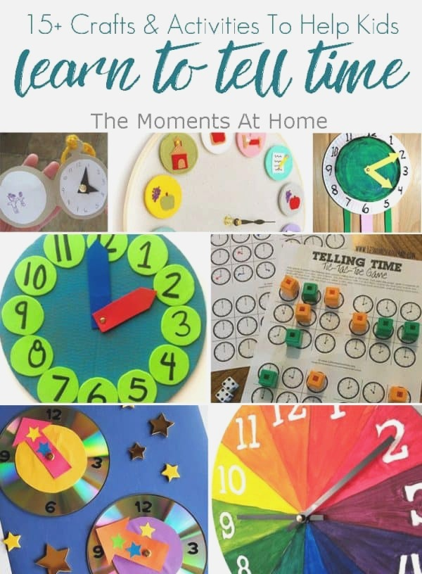 15 Crafts & Activities to Help Kids Learn About Telling Time