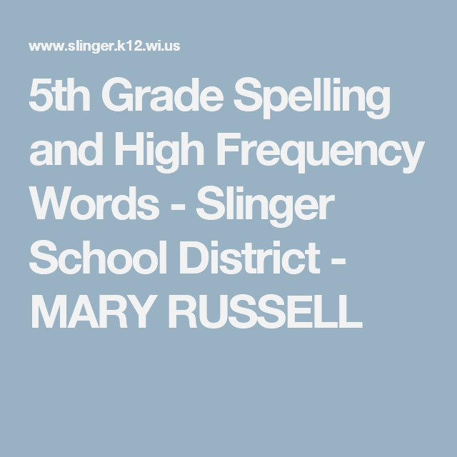 5th Grade Spelling and High Frequency Words Slinger