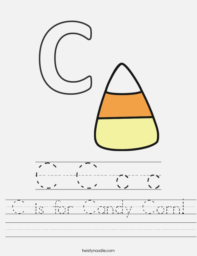 C is for Candy Corn Worksheet Twisty Noodle