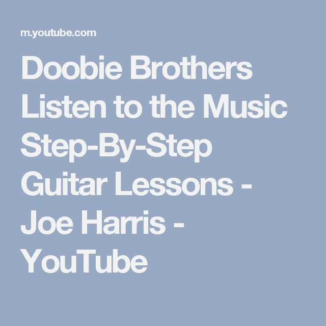 Doobie Brothers Listen to the Music Step by Step Guitar