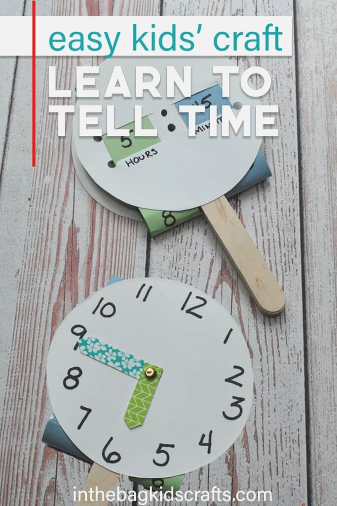 Easy Telling Time Craft for Kids • In the Bag Kids Crafts