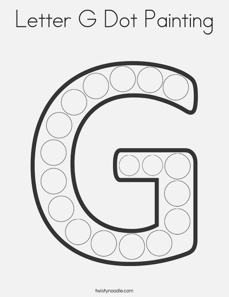 Letter G Dot Painting Coloring Page Twisty Noodle