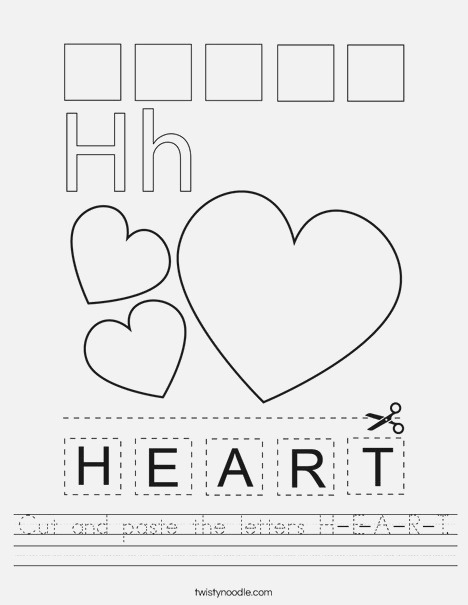 Cut and Paste the Letters H E A R T Worksheet Twisty Noodle