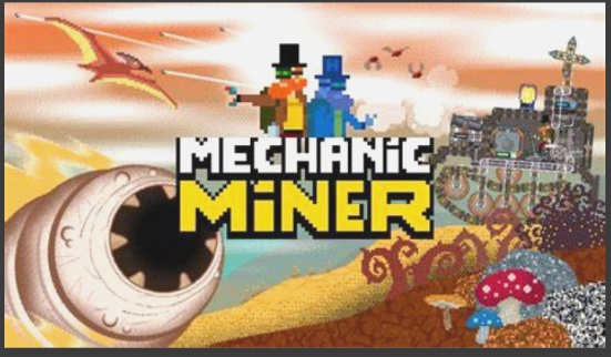 Mechanic Miner Download Detailed Overview for 2021