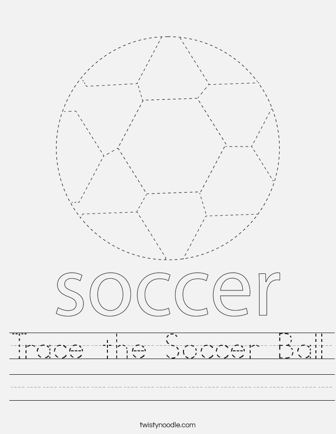 Trace the soccer Ball Worksheet Twisty Noodle