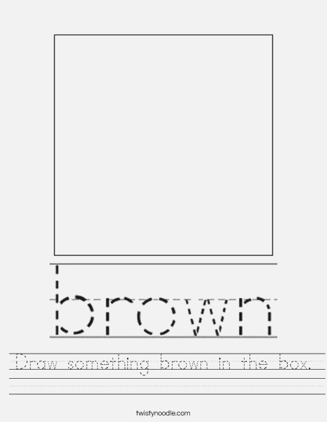 Draw something Brown In the Box Worksheet Twisty Noodle