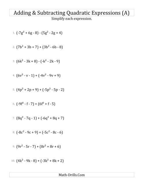Adding And Subtracting And Simplifying Quadratic Expressions A